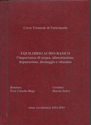 Anno Accademico 2014/2015: Equilibrio Acido-Basico