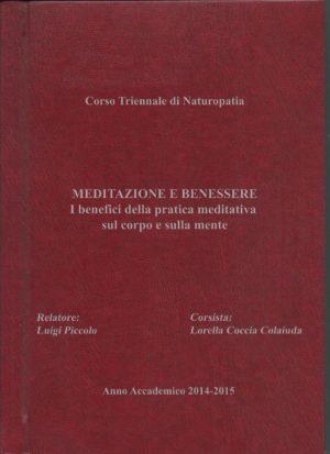 Anno Accademico 2014/2015: Meditazione e Benessere
