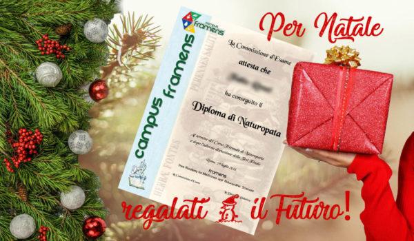 Diploma di Naturopatia: per Natale regalati il Futuro!
