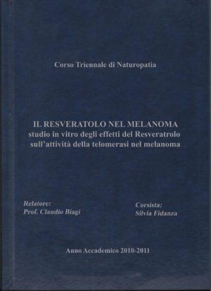Anno Accademico 2010/2011: Il Resveratrolo nel Melanoma
