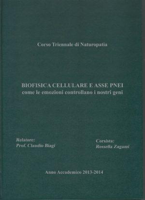 Anno Accademico 2013/2014: Biofisica Cellulare e Asse PNEI